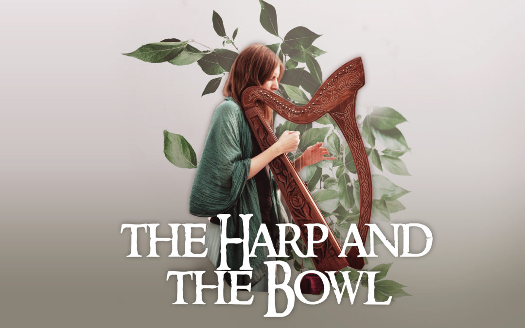 The Harp and the Bowl: Spiritual Truth