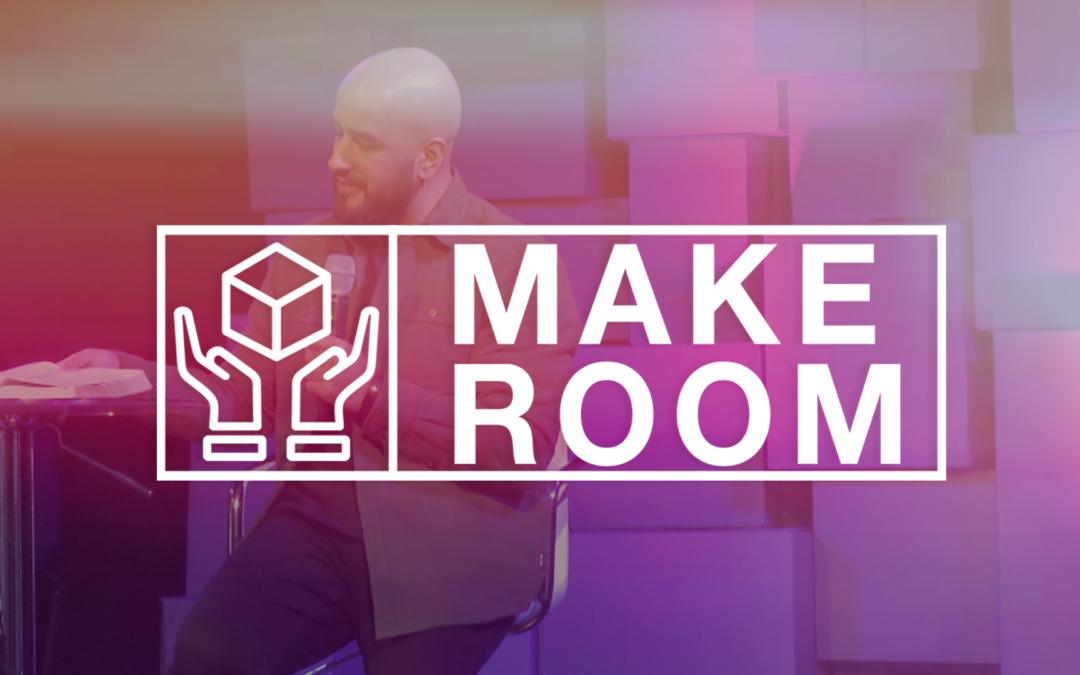 Make Room | Moses Khan