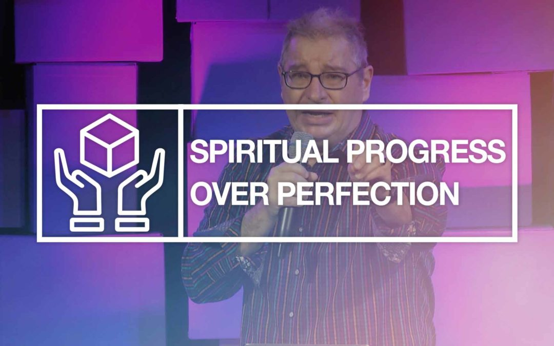 Spiritual Progress Over Perfection | Tony Soldano