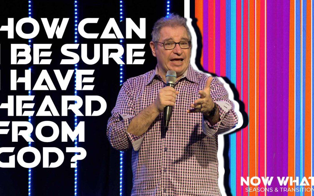How Can I Be Sure I Have Heard From God? | Tony Soldano