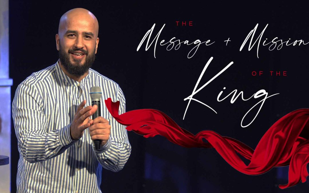 The Message and Mission of the King | Moses Khan