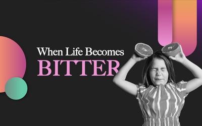 When Life Becomes Bitter | Tony Soldano