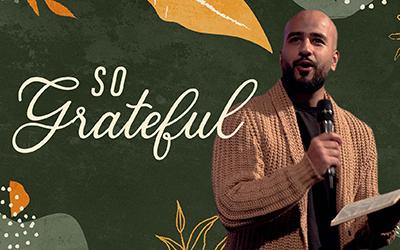 So Grateful | Moses Khan
